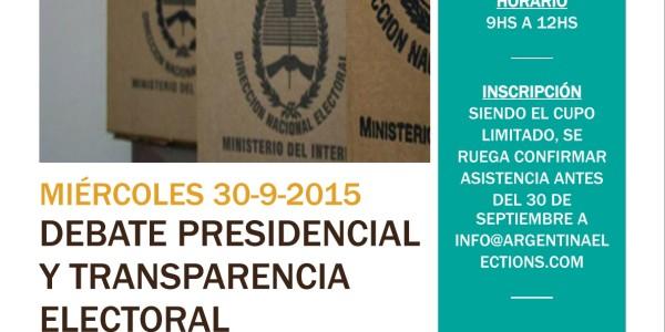 """#30-9: Charla Abierta """"Debate Presidencial y Transparencia Electoral"""""""